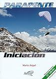 Parapente Iniciación: Manual básico actualizado