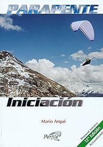 parapente: Parapente Iniciación: Manual básico actualizado