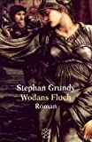 Wodans Fluch - Stephan Grundy