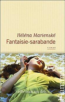 Fantaisie-sarabande (LITTERATURE FRA) von [Marienské, Héléna]