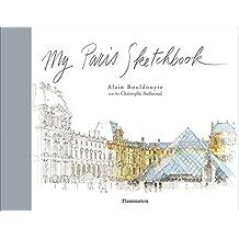 My Paris Sketchbook (Sketchbooks)