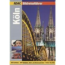 ADAC Reiseführer premium Köln (ADAC Bildreiseführer)