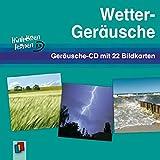 Wetter-Geräusche: Geräusche-CD mit 22 Bildkarten (Hinhören lernen) - Redaktionsteam Verlag an der Ruhr