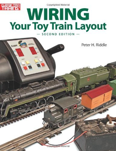 Wiring Your Toy Train Layout by Peter H. Riddle (2012-10-06)