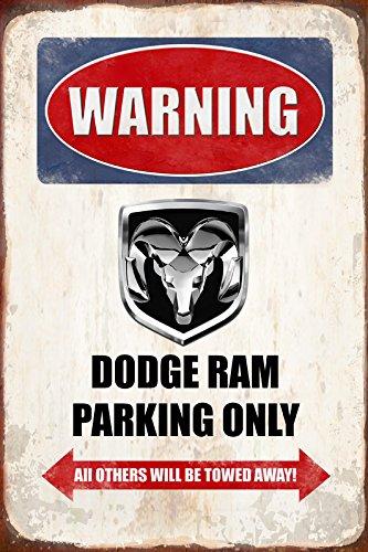 Schatzmix Warning Dodge Ram Parking only blechschild