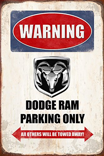 Warning Dodge Ram parking only blechschild