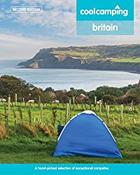 Cool Camping Britain: A Hand-Picked Selection of Campsites and Camping Experiences in Britain by Jonathan Knight (2015-03-31)