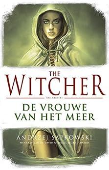 De vrouwe van het meer (The Witcher) van [Sapkowski, Andrzej]