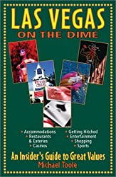 Las Vegas Dime: An Insider's Guide To Great Deals