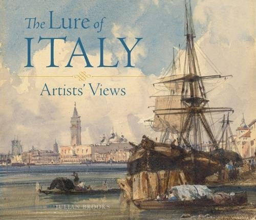 the-lure-of-italy-artists-views