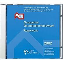 Deutsches Dachdeckerhandwerk. Regelwerk. CD-ROM Version 5.1 (April 2011)