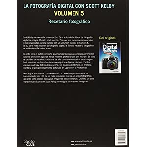 La Fotografía Digital Con Scott Kelby - Volumen 5 (Photoclub)