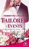 Tailored Events, tome 3 : Les fantômes du passé par Lavallée