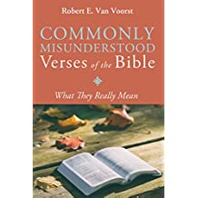 Commonly Misunderstood Verses of the Bible: What They Really Mean (English Edition)
