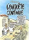 L'Enquête continue : Les dessins du Canard par Pétillon