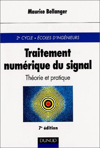Traitement numrique du signal : Thorie et pratique - Cours et exercices
