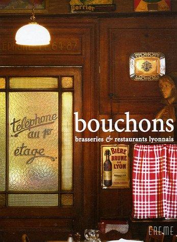 Bouchons : Brasseries & restaurants Lyonnais