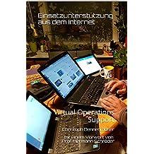 Einsatzunterstützung aus dem Internet: Virtual Operations Support (German Edition)