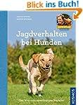 Jagdverhalten bei Hunden: Martin Rütt...