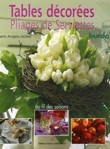 Tables décorées Pliages de Serviettes : Au fil des saisons