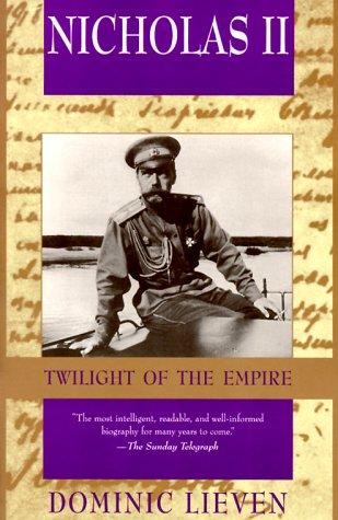 Nicholas II: Twilight of the Empire por D.C.B. Lieven