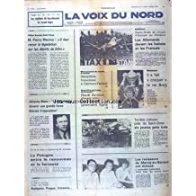 VOIX DU NORD (LA) [No 11509] du 05/07/1981 - AFFAIRE BOUSSAC-SAINT FRERES ET MAUROY - BLANC - LE PR VEUT DEVENIR UNE GRANDE FORCE LIBERALE D'OPPOSITION - LES RAVISSEURS DE MARCQ-EN-BAROEUL ONT ECHOUE - LA POLOGNE ENTRE LE RENOUVEAU ET LA FERMETE - REPOERTAGE DE GUY BERGES - BUDAPEST - PRAGUE - VARSOVIE TERRIBLE COLLISION PRES DE SAINT-OMER - LES SPORTS - ATHLETISME - WIMBLEDON - ESCRIME - GP DE FRANCE DE F1