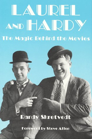 Laurel and Hardy: The Magic Behind the Movies (Vintage Comedy Series)