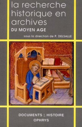 La recherche historique en archives du Moyen Age