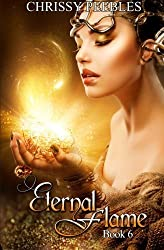 Eternal Flame - Book 6 (The Ruby Ring Saga) (Volume 6) by Chrissy Peebles (2014-11-11)