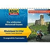 ADAC TourBooks Rheinland & Eifel: Hunsrück, Taunus, Westerwald: Die schönsten Motorrad-Touren