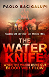 The Water Knife (English Edition)
