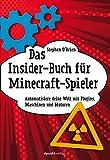 Das Insider-Buch für Minecraft-Spieler: Automatisiere deine Welt mit Plugins, Maschinen und Motoren