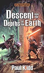 Descent into the Depths of the Earth (Greyhawk Classics) by Paul Kidd (2000-08-24)
