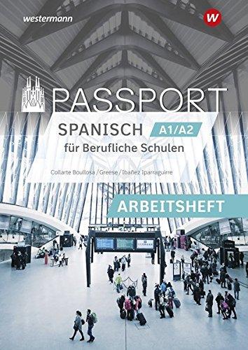 Passport-Spanisch: Arbeitsheft A1/A2