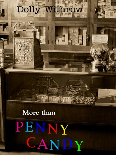 More Than Penny Candy (English Edition)