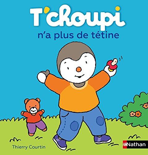 T'choupi n'a plus de tétine par From Nathan