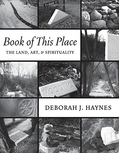 Book of This Place: The Land, Art, and Spirituality