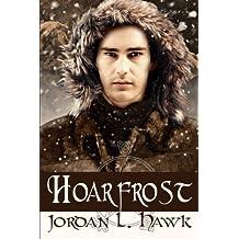 Hoarfrost (Whyborne & Griffin) (Volume 6) by Jordan L. Hawk (2015-04-20)