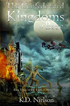Confederated Kingdoms of Bree (The Tales of Menel Fenn Book 3) by [Nielson, KD]