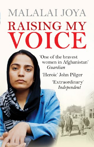 Raising my Voice: The extraordinary story of the Afghan woman who dares to speak out (English Edition)