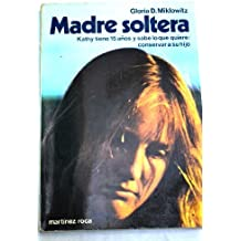 MADRE SOLTERA