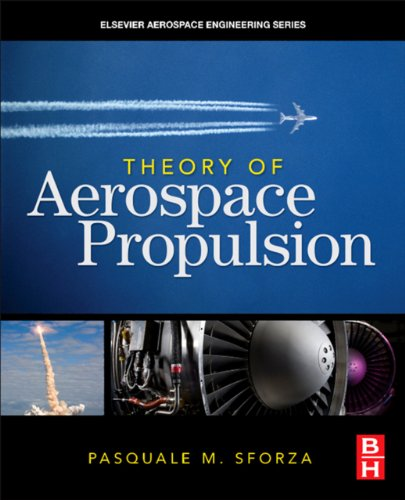 Theory of Aerospace Propulsion (Aerospace Engineering)