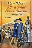 101, avenue Henri-Martin : La Bicyclette Bleue (1942-1944) (Littérature Française) (French Edition)