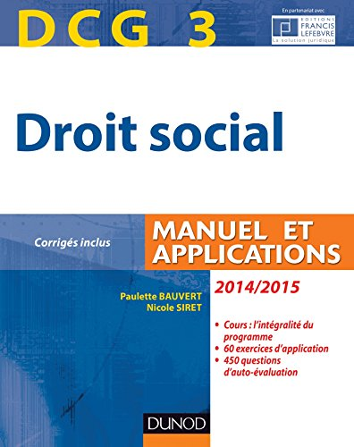 DCG 3 - Droit social 2014/2015 - 8e édition - Manuel et Applications, corrigés inclus