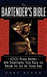 Best Bartender Books - The Bartender's Bible: 1001 Mixed Drinks and Everything Review
