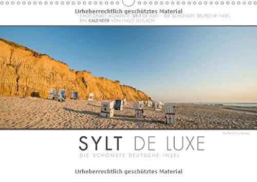 Emotionale Momente: Sylt de Luxe - die schönste deutsche Insel. (Wandkalender 2015 DIN A3 quer): Ingo Gerlach hat die luxuriösen und exklusiven Seiten dokumentiert. (Monatskalender, 14 Seiten)