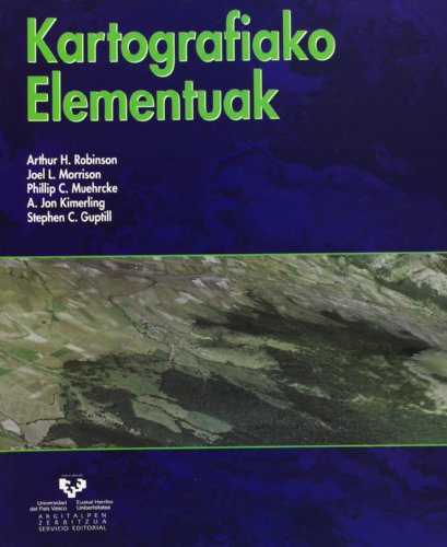Descargar Libro Kartografiako elementuak (Vicerrectorado de Euskara) de Arthur H. Robinson