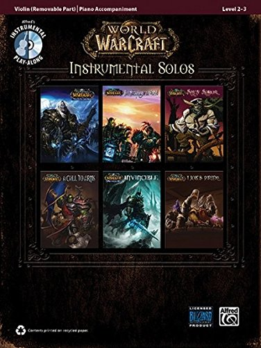 World of Warcraft Instrumental Solos for Strings: Violin, Book & CD (Pop Instrumental Solo) (Pop Instrumental Solo Series)