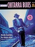 CHITARRA BLUES INTERMEDIATE + CD - LIVELLO INTERMEDIO - IN ITALIANO
