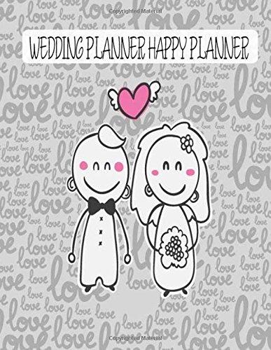 wedding planner happy planner: Detail Organizer Planner & Check list for Wedding Planner, Supplier & Budget Planner, Bachelorette Party, Bridal etc, 8.5 x 11 Inches, 150 Pages: Volume 5